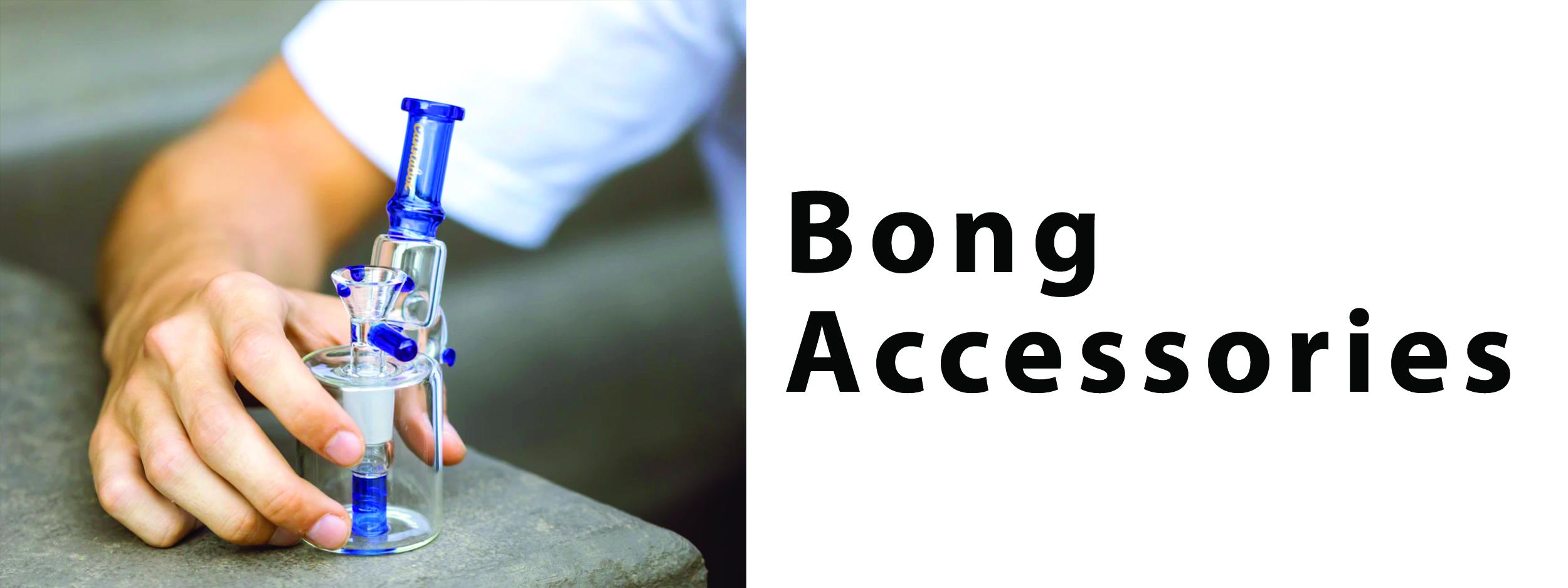 BONG ACCESSORIES